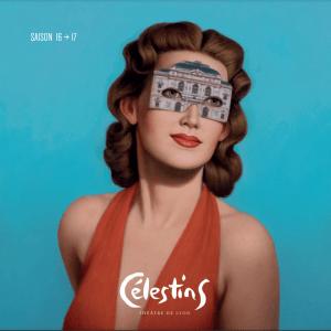Theatre Celestins saison1617